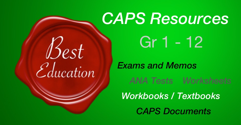 Best Education - CAPS Resources Exams and Memos