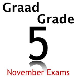 Graad 5 Grade 5 November Exams